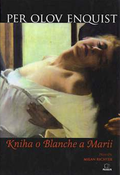 enquist kniha o blanche a marii