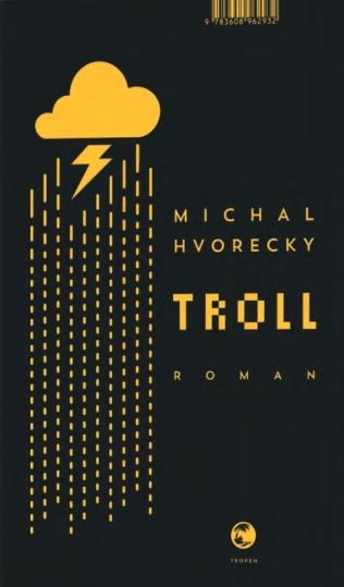 Michal Hvorecky Troll Roman